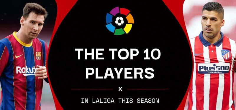 10 pemain terbaik la liga spanyol 2020 2021